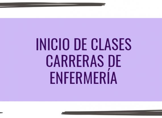 Inicio de clases: carreras de Enfermería