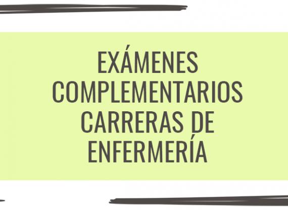 Exámenes complementarios: carreras de Enfermería