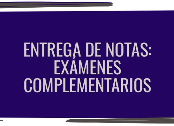 Entrega de notas de exámenes complementarios