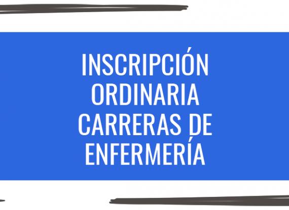 Inscripción ordinaria: carreras de Enfermería