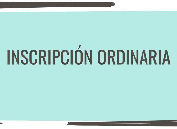 Inscripción ordinaria
